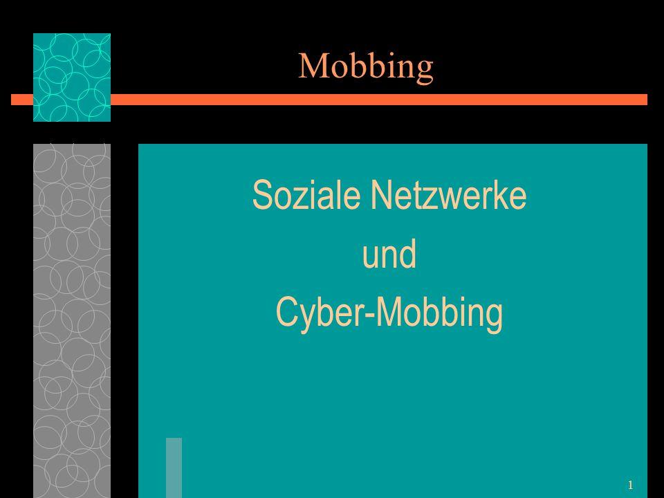 Mobbing Soziale Netzwerke und Cyber-Mobbing 1