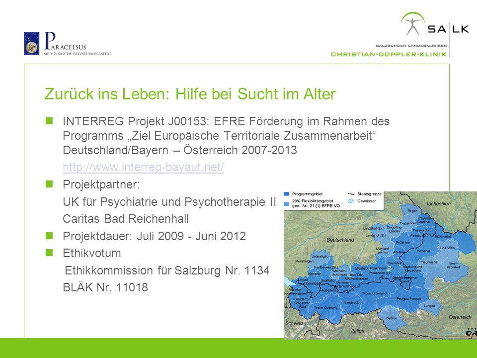 """Zurück ins Leben: Hilfe bei Sucht im Alter INTERREG Projekt J00153: EFRE Förderung im Rahmen des Programms """"Ziel Europäische Territoriale Zusammenarbe"""