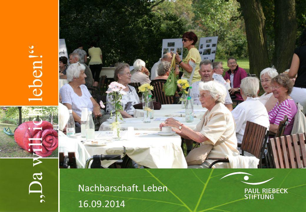 """""""Da will ich leben! Nachbarschaft. Leben 16.09.2014"""