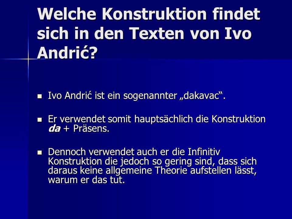 Welche Konstruktion findet sich in den Texten von Ivo Andrić.