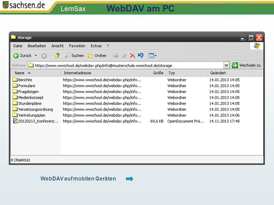 WebDAV auf mobilen Geräten WebDAV am PC