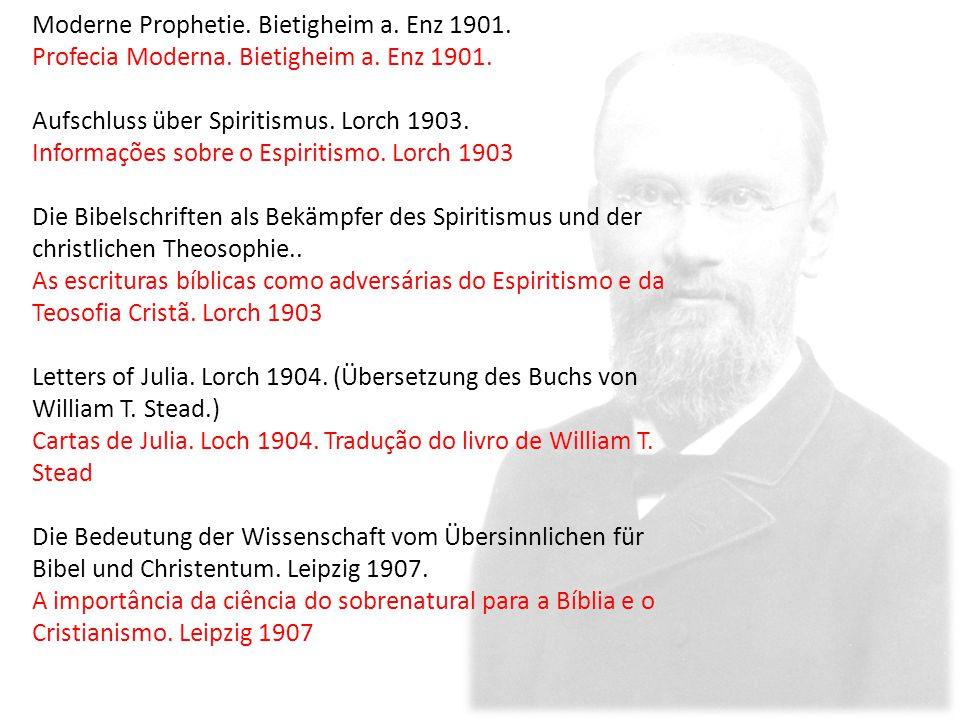 Moderne Prophetie. Bietigheim a. Enz 1901. Profecia Moderna.