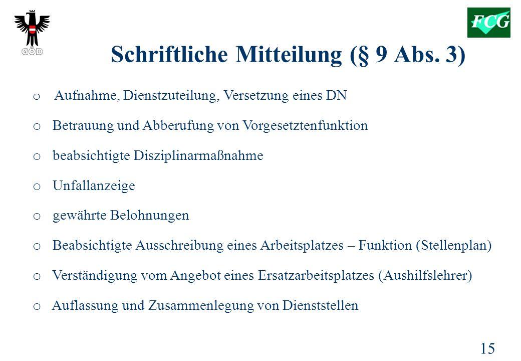 15 Schriftliche Mitteilung (§ 9 Abs.