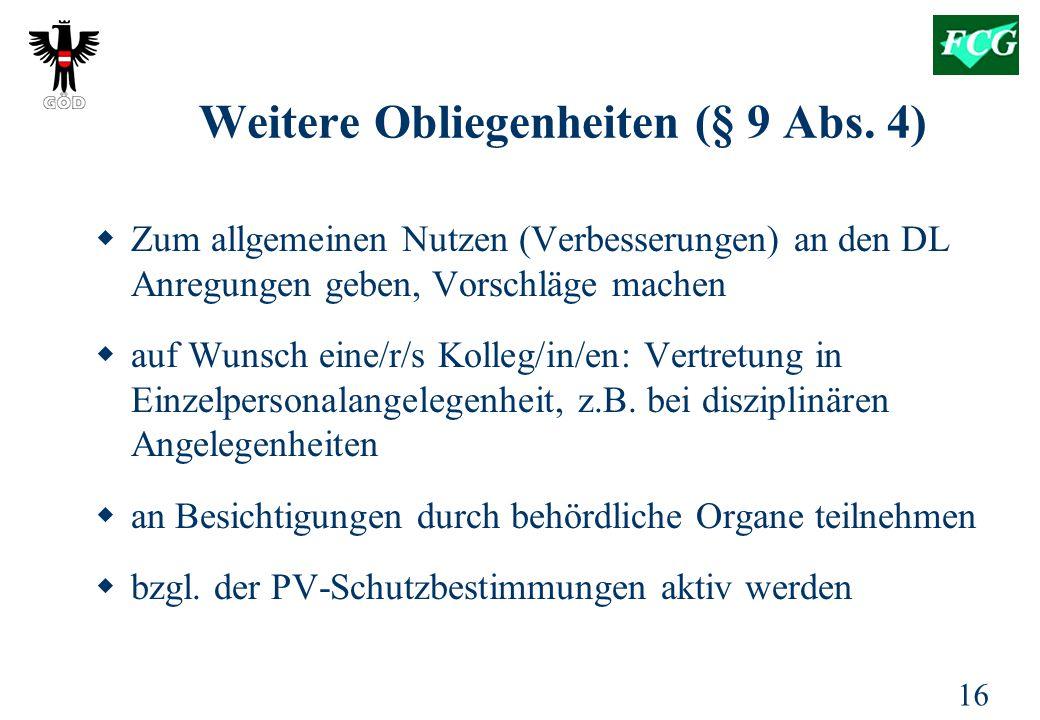 16 Weitere Obliegenheiten (§ 9 Abs.