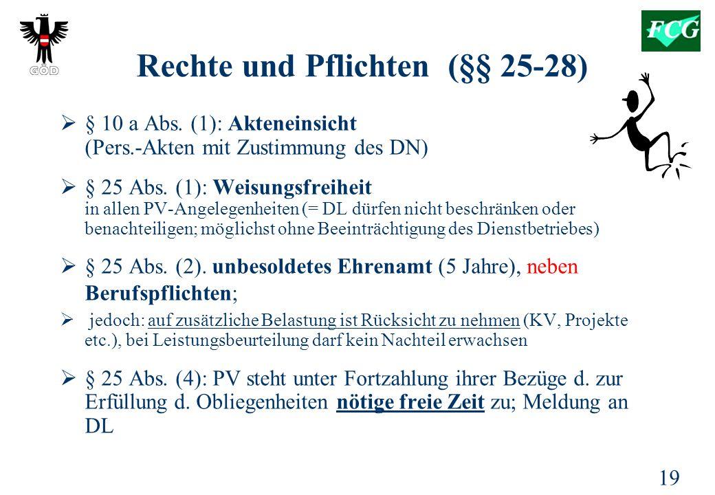 19 Rechte und Pflichten (§§ 25-28)  § 10 a Abs.