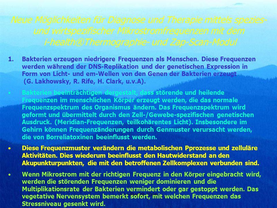 (c) i-Health 2006 Neue Möglichkeiten für Diagnose und Therapie mittels spezies- und wirtspezifischer Mikrostromfrequenzen mit dem i-health®Thermograph
