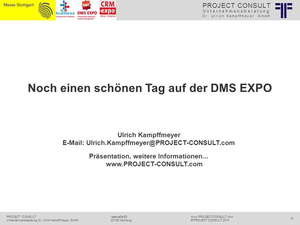 Unternehmensberatung Dr. Ulrich Kampffmeyer GmbH PROJECT CONSULT Unternehmensberatung Dr.