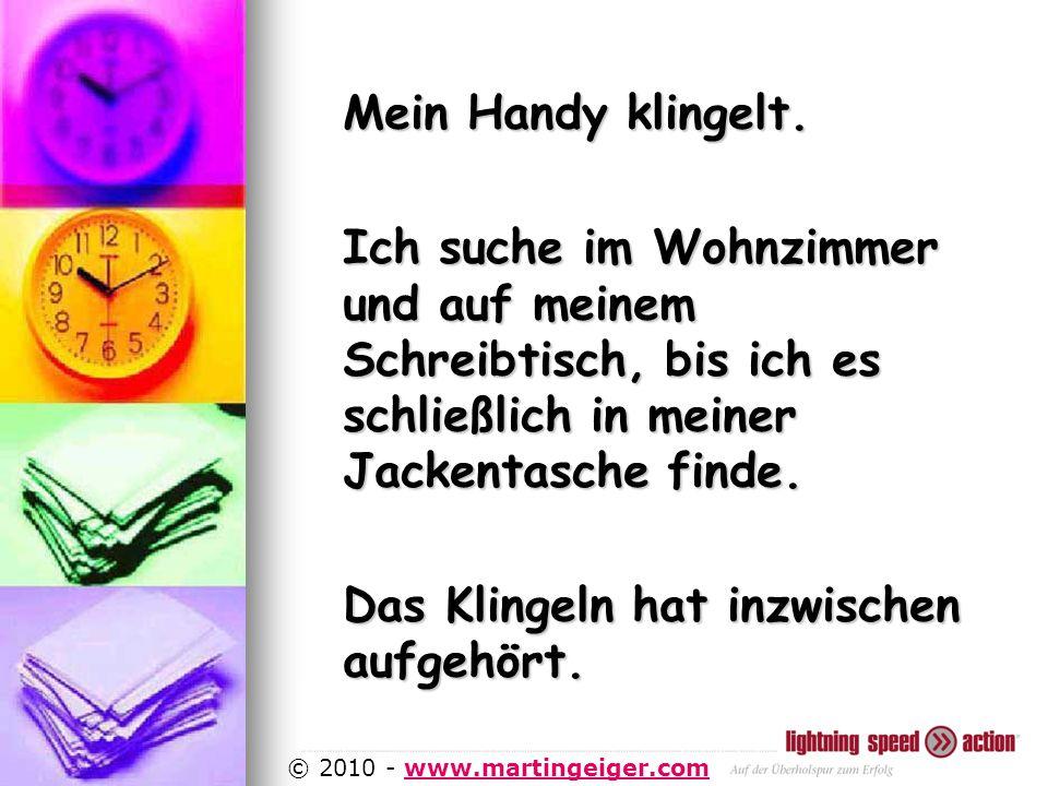 http://www.martingeiger.com/beschreibung_lisa.php4 © 2010 - www.martingeiger.comwww.martingeiger.com Mein Handy klingelt.