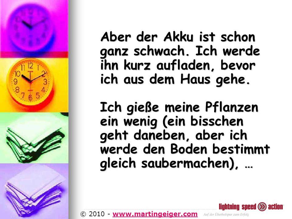 http://www.martingeiger.com/beschreibung_lisa.php4 © 2010 - www.martingeiger.comwww.martingeiger.com Aber der Akku ist schon ganz schwach.