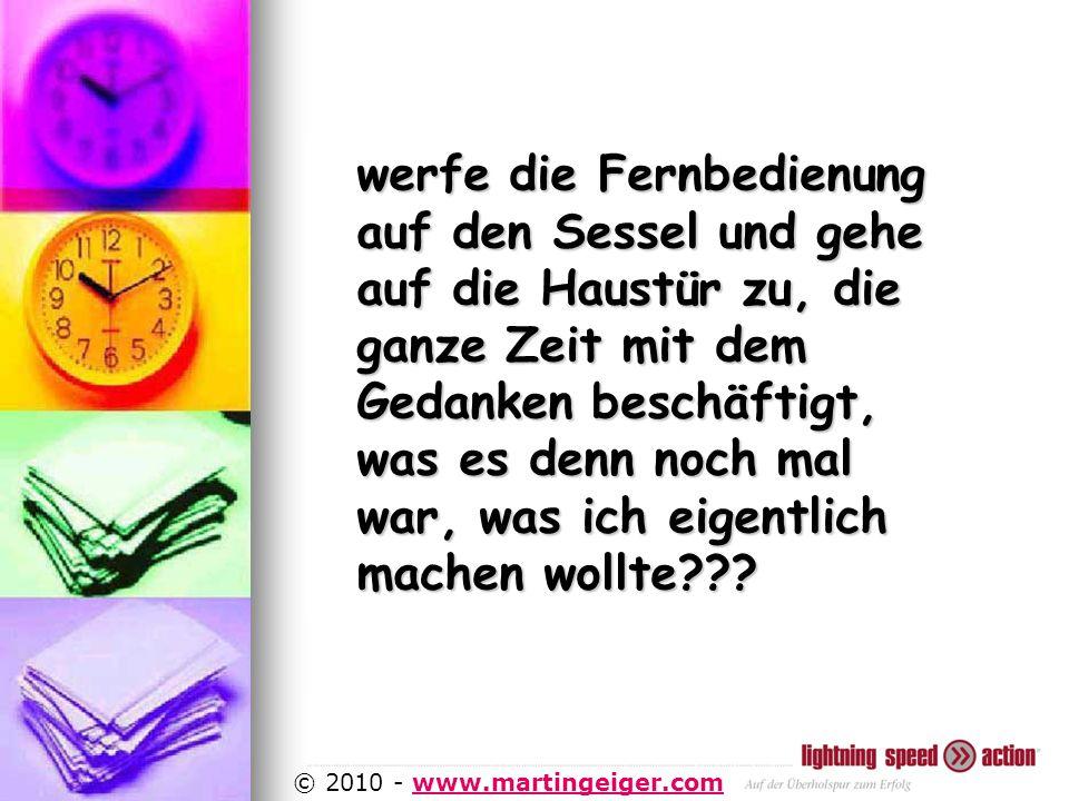 http://www.martingeiger.com/beschreibung_lisa.php4 © 2010 - www.martingeiger.comwww.martingeiger.com werfe die Fernbedienung auf den Sessel und gehe auf die Haustür zu, die ganze Zeit mit dem Gedanken beschäftigt, was es denn noch mal war, was ich eigentlich machen wollte