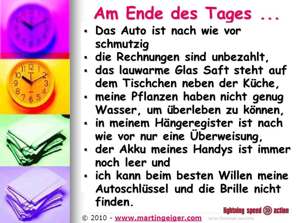 http://www.martingeiger.com/beschreibung_lisa.php4 © 2010 - www.martingeiger.comwww.martingeiger.com Am Ende des Tages...