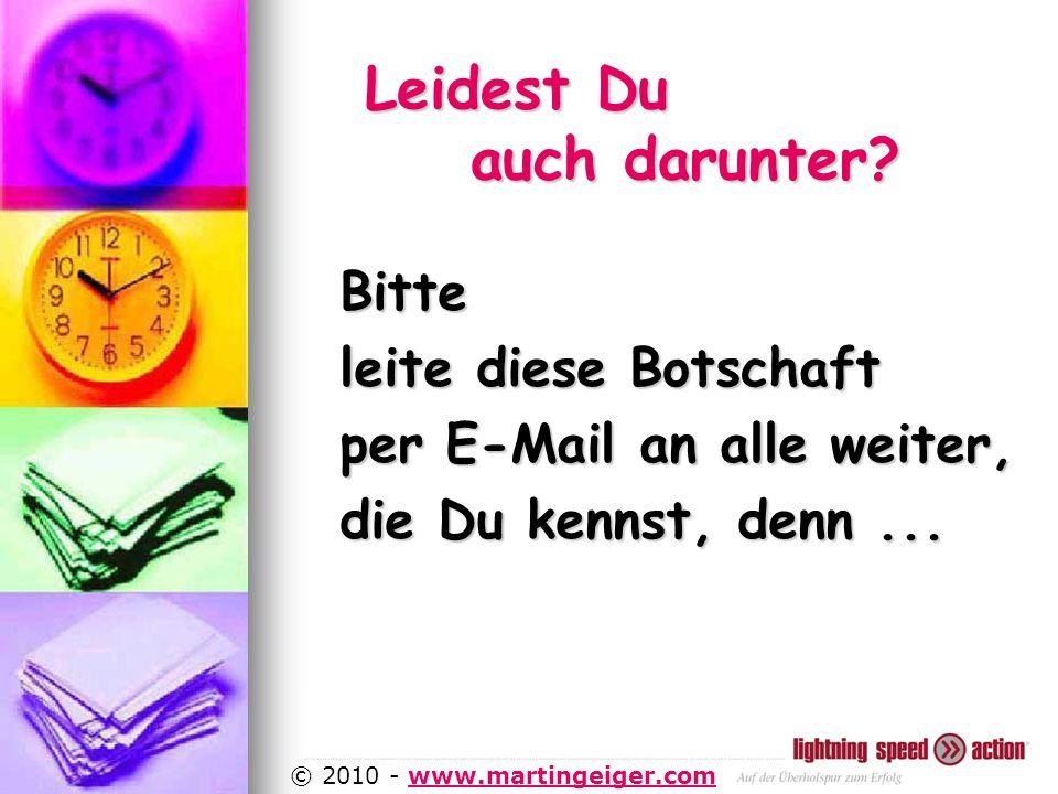 http://www.martingeiger.com/beschreibung_lisa.php4 © 2010 - www.martingeiger.comwww.martingeiger.com Leidest Du auch darunter.