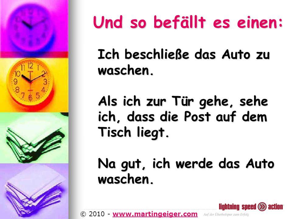 http://www.martingeiger.com/beschreibung_lisa.php4 © 2010 - www.martingeiger.comwww.martingeiger.com Und so befällt es einen: Ich beschließe das Auto zu waschen.