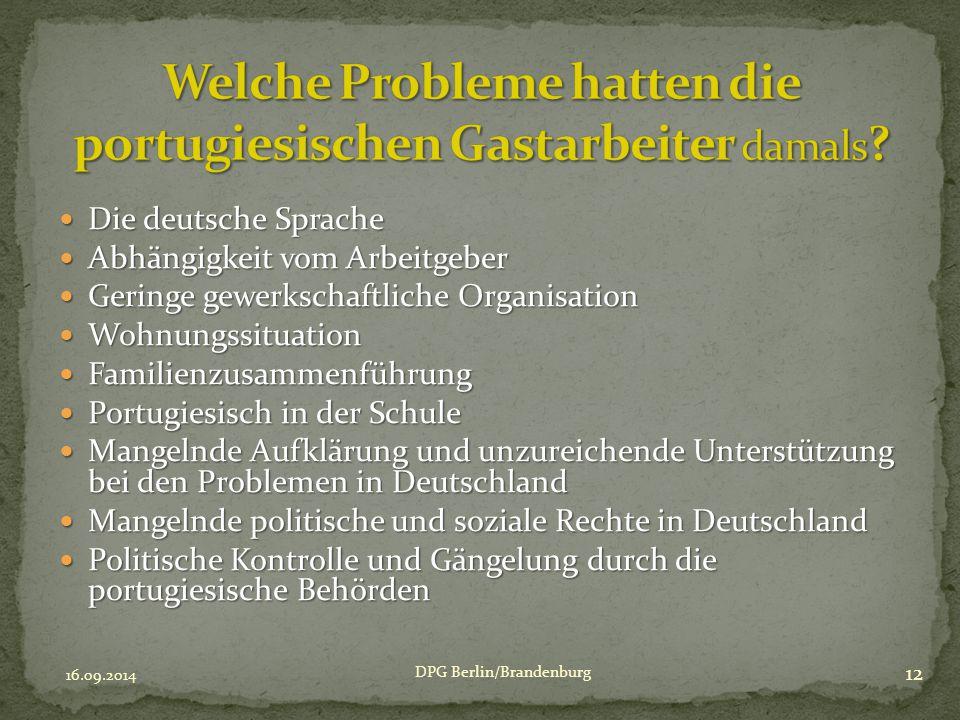 Die deutsche Sprache Die deutsche Sprache Abhängigkeit vom Arbeitgeber Abhängigkeit vom Arbeitgeber Geringe gewerkschaftliche Organisation Geringe gew