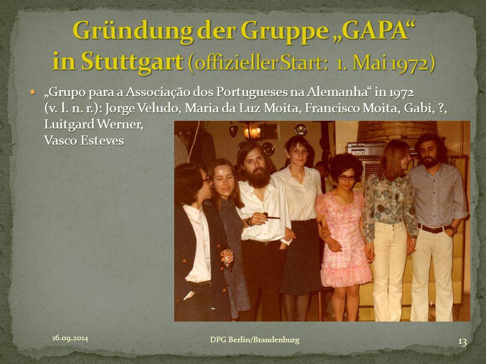 """Grupo para a Associação dos Portugueses na Alemanha"" in 1972 (v. l. n. r.): Jorge Veludo, Maria da Luz Moita, Francisco Moita, Gabi, ?, Luitgard Wern"
