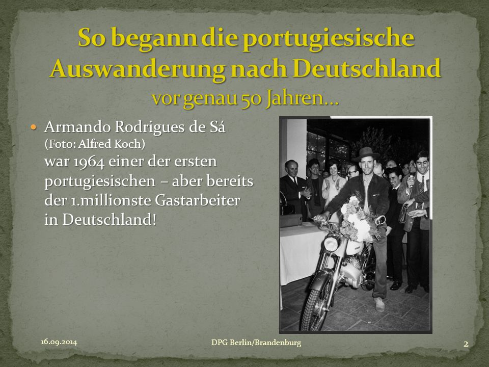 Armando Rodrigues de Sá (Foto: Alfred Koch) war 1964 einer der ersten portugiesischen – aber bereits der 1.millionste Gastarbeiter in Deutschland.