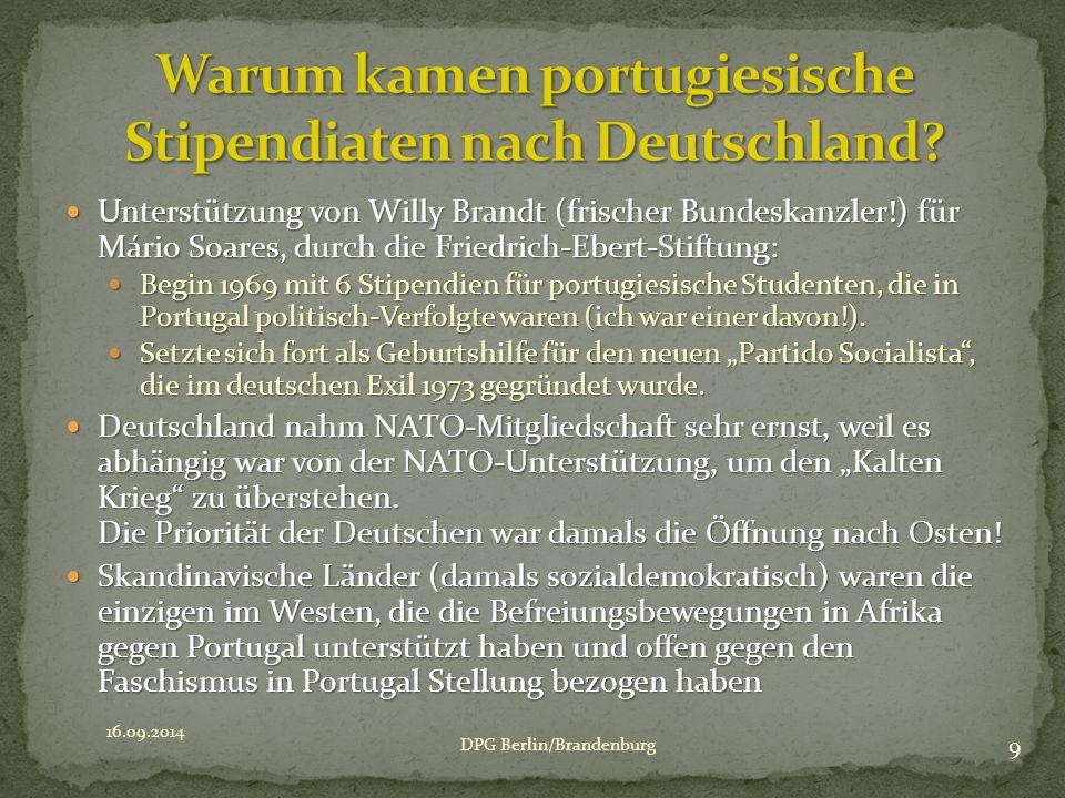 Unterstützung von Willy Brandt (frischer Bundeskanzler!) für Mário Soares, durch die Friedrich-Ebert-Stiftung: Unterstützung von Willy Brandt (frischer Bundeskanzler!) für Mário Soares, durch die Friedrich-Ebert-Stiftung: Begin 1969 mit 6 Stipendien für portugiesische Studenten, die in Portugal politisch-Verfolgte waren (ich war einer davon!).