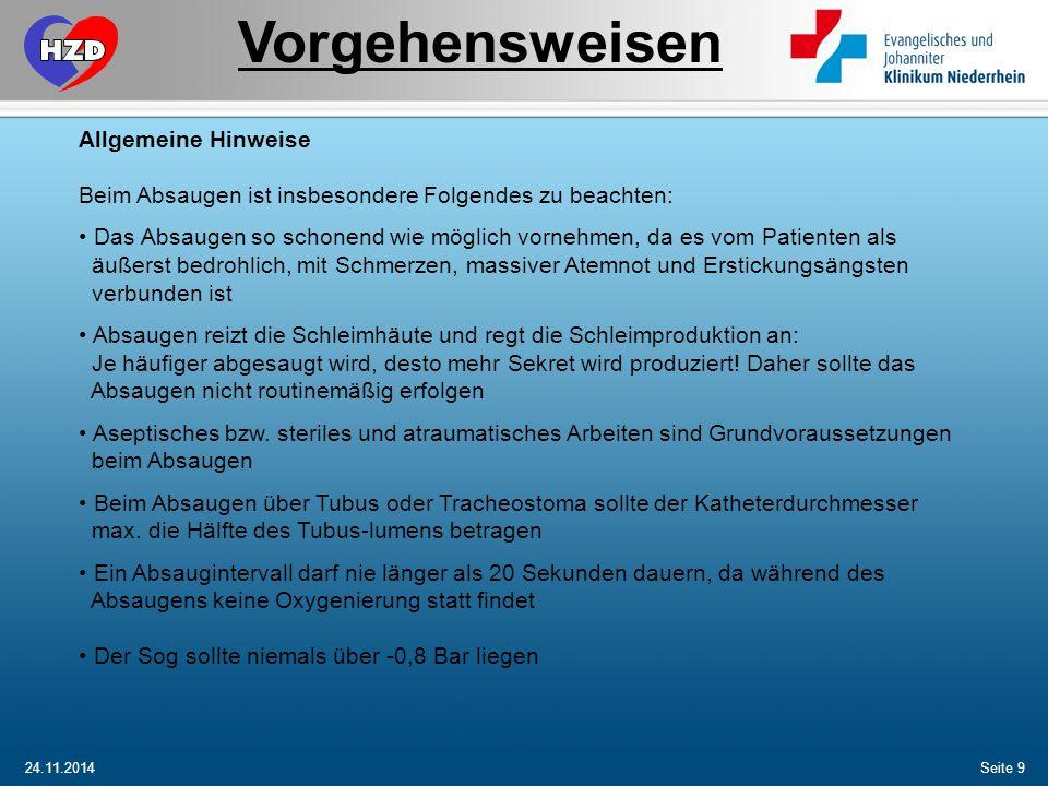 24.11.2014Seite 10 Nasales und Orales Absaugen Patienten über die Maßnahme informieren und ggf.