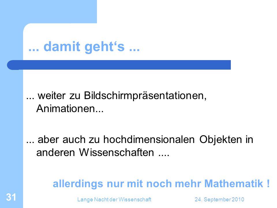Lange Nacht der Wissenschaft24. September 2010 31...