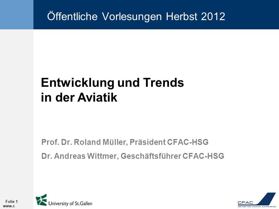 www.c fac.ch Folie 1 Öffentliche Vorlesungen Herbst 2012 Prof.
