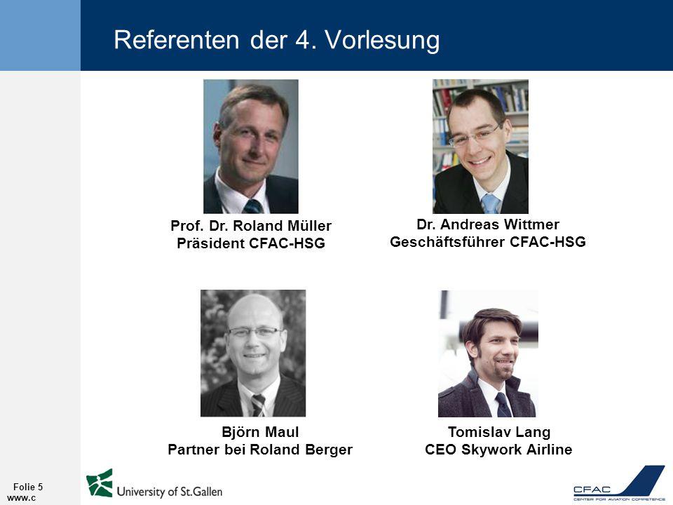 Referenten der 4.Vorlesung www.c fac.ch Folie 5 Prof.