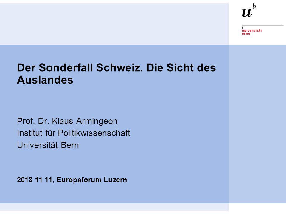 Der Sonderfall Schweiz.Die Sicht des Auslandes Prof.