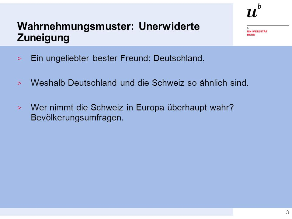 Wahrnehmungsmuster: Unerwiderte Zuneigung > Ein ungeliebter bester Freund: Deutschland.