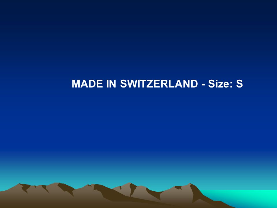 MADE IN SWITZERLAND - Size: S