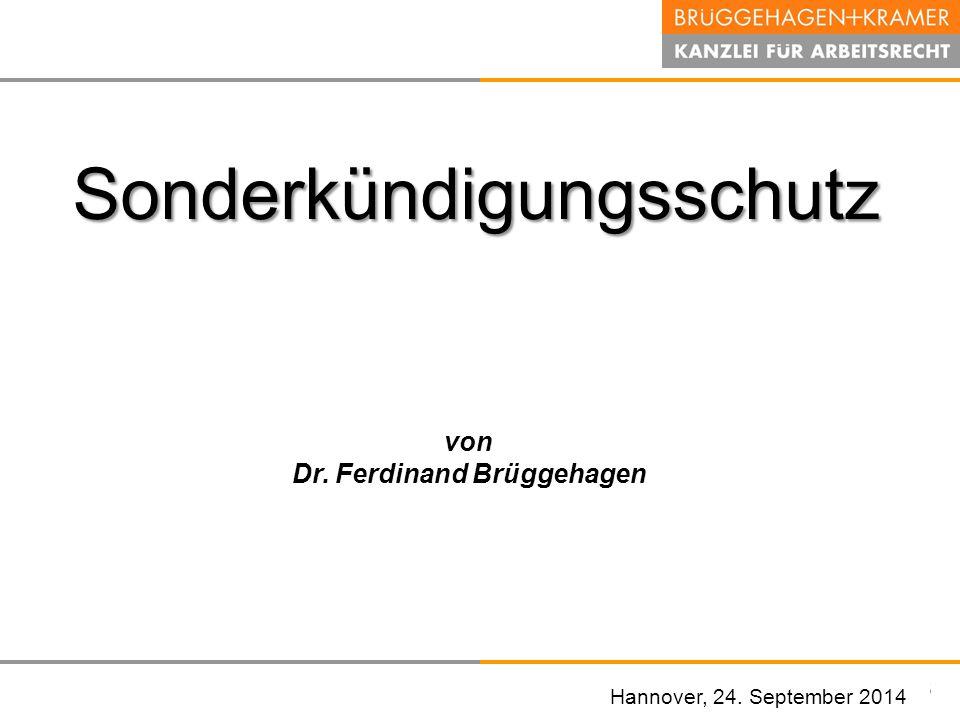 Hannover, den 07. November 2008 Hannover, 24. September 2014 Sonderkündigungsschutz von Dr. Ferdinand Brüggehagen