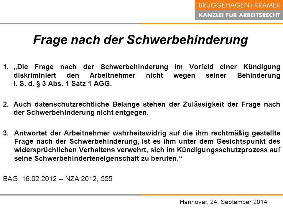 """Hannover, den 07. November 2008 Frage nach der Schwerbehinderung 1.""""Die Frage nach der Schwerbehinderung im Vorfeld einer Kündigung diskriminiert den"""