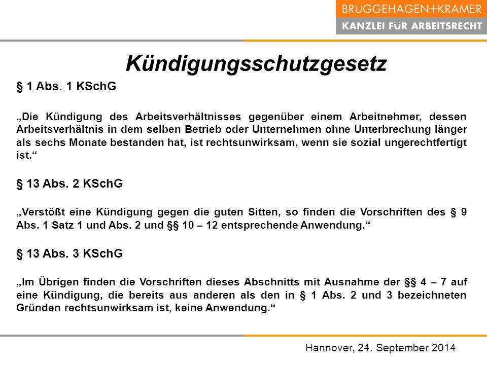 """Hannover, den 07. November 2008 Kündigungsschutzgesetz § 1 Abs. 1 KSchG """"Die Kündigung des Arbeitsverhältnisses gegenüber einem Arbeitnehmer, dessen A"""