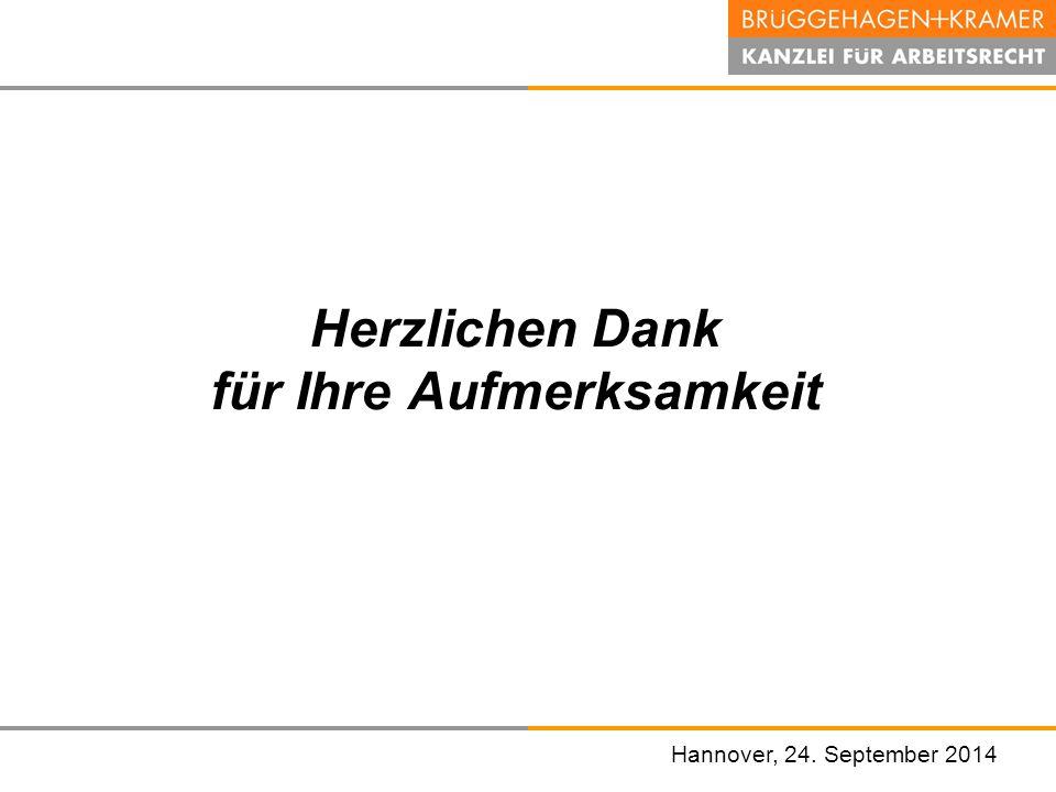 Hannover, den 07. November 2008 Hannover, 24. September 2014 Herzlichen Dank für Ihre Aufmerksamkeit