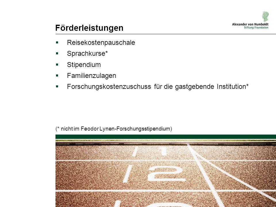 Förderleistungen  Reisekostenpauschale  Sprachkurse*  Stipendium  Familienzulagen  Forschungskostenzuschuss für die gastgebende Institution* (* n