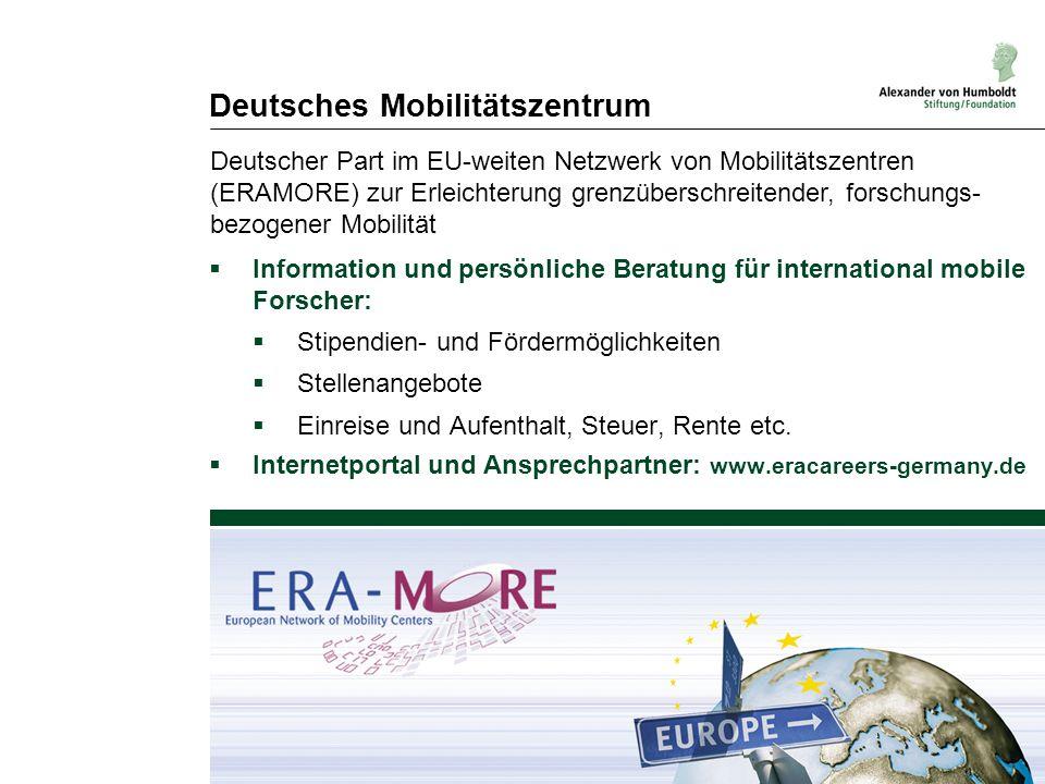 Deutsches Mobilitätszentrum  Information und persönliche Beratung für international mobile Forscher:  Stipendien- und Fördermöglichkeiten  Stellena