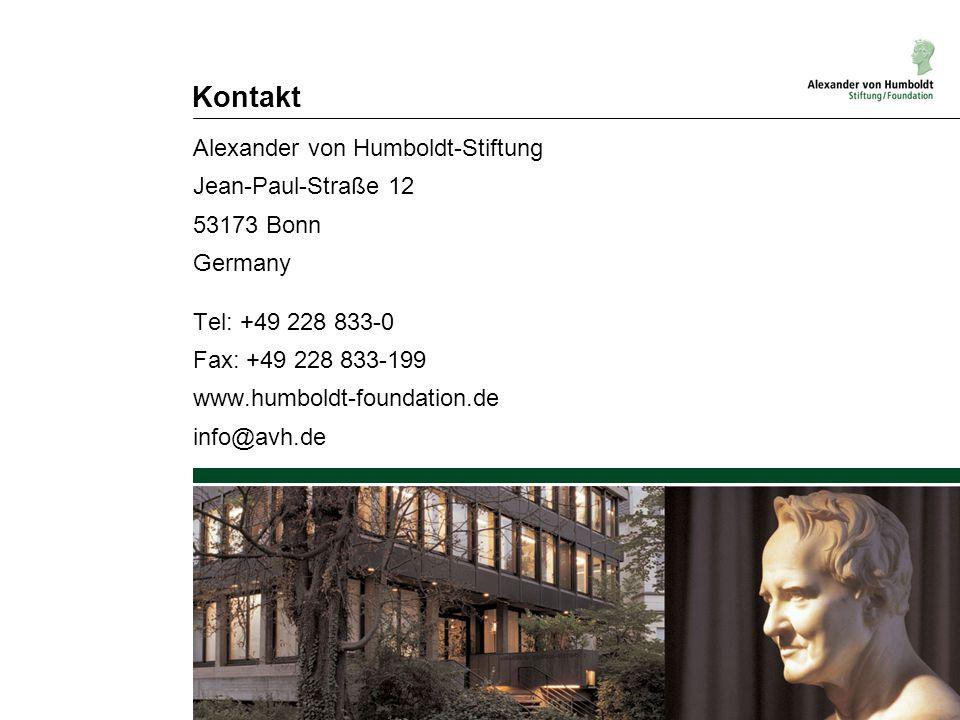 Kontakt Alexander von Humboldt-Stiftung Jean-Paul-Straße 12 53173 Bonn Germany Tel: +49 228 833-0 Fax: +49 228 833-199 www.humboldt-foundation.de info