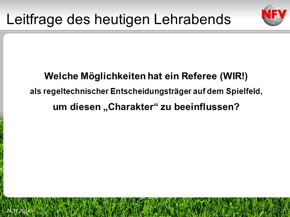 """Leitfrage des heutigen Lehrabends Welche Möglichkeiten hat ein Referee (WIR!) als regeltechnischer Entscheidungsträger auf dem Spielfeld, um diesen """"C"""