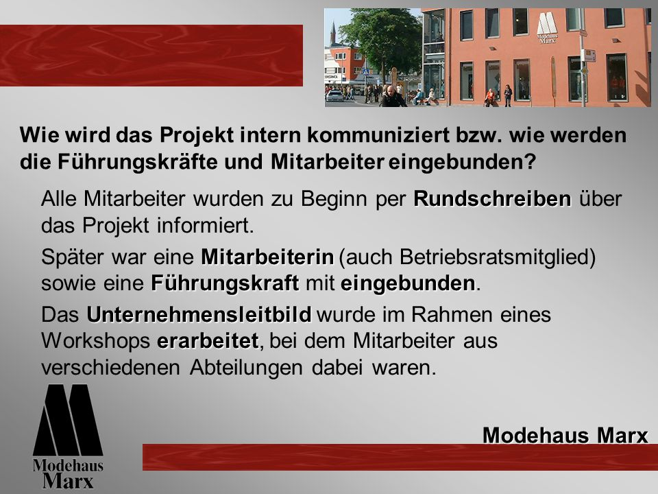 Wie wird das Projekt intern kommuniziert bzw.