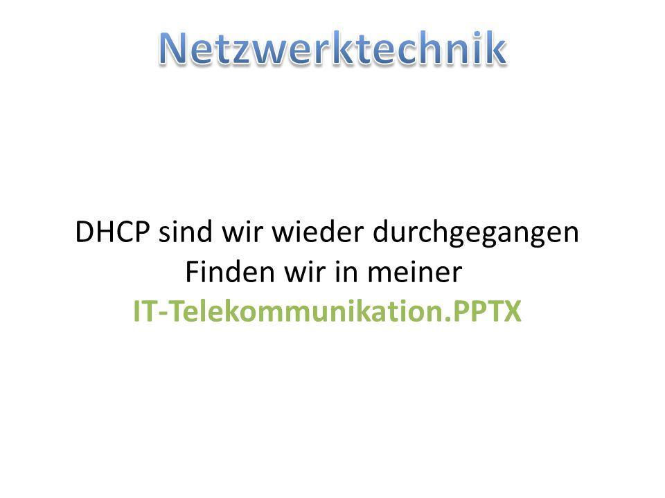 Mögliche Zuweisungen Standardmäßig kann DHCP dem Client folgende Einstellungen zuweisen: IP-Adresse und Netzwerkmaske Default-Gateway Nameserver Proxy-Konfiguration via WPADWPAD Time- (nach RFC 868) sowie NTP-ServerRFC 868NTP DNS-Server, DNS Context und DNS Tree Sekundärer DNS-Server WINS-Server (für Microsoft Windows Clients)