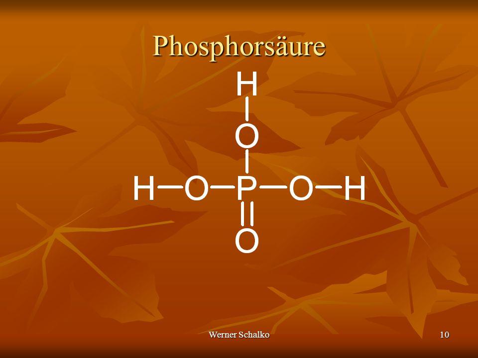 Werner Schalko10 Phosphorsäure