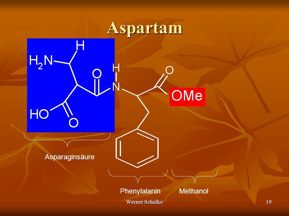 Werner Schalko19 Aspartam Asparaginsäure PhenylalaninMethanol