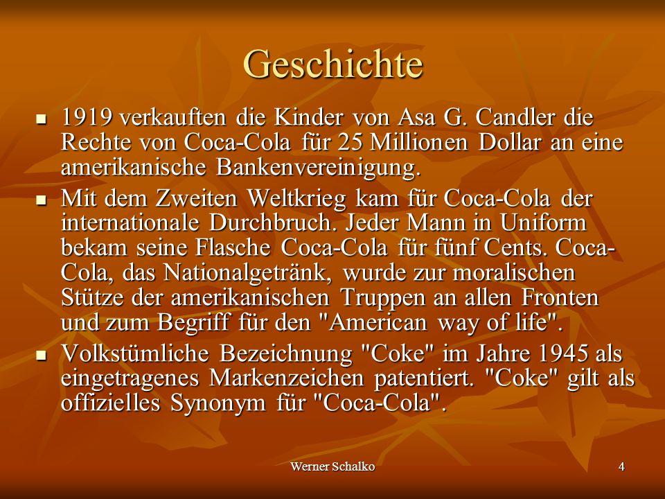 Werner Schalko5 Inhaltsstoffe Wasser84% Zucker oder Glucosesirup 12% Kohlenstoffdioxid3,60% Aroma0,20% Farbstoff Zuckercouleur 0,20% Orthophosphorsäure0,06% Coffein und Theobromin 0,02% Saccharoseacetatisobutyrat0,02%