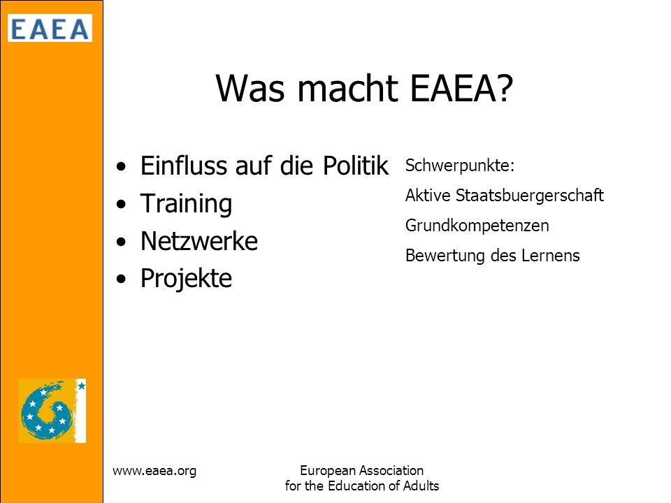 Association for the Education of Adults Was macht EAEA.