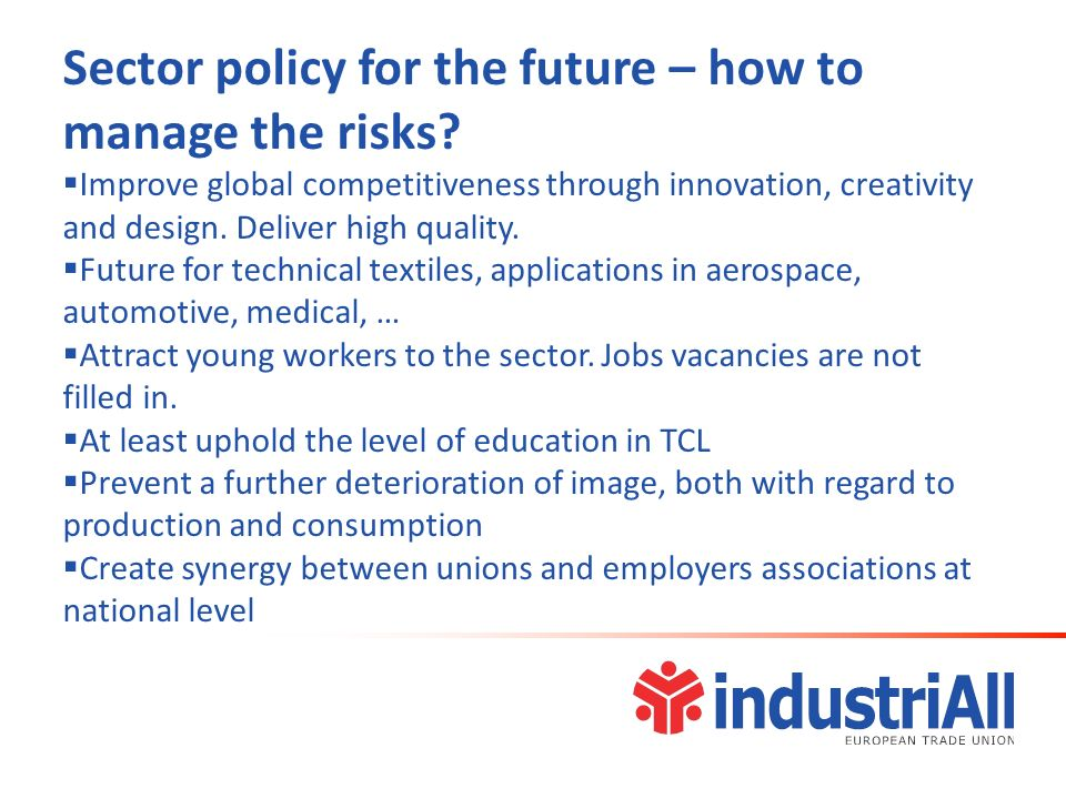 Sector policy for the future – how to manage the risks.
