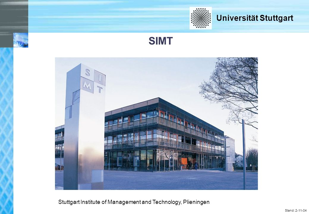 Universität Stuttgart Stand: SIMT Stuttgart Institute of Management and Technology, Plieningen