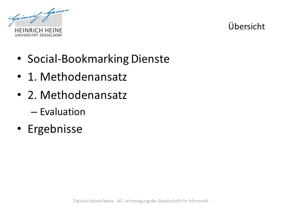 Übersicht Social-Bookmarking Dienste 1. Methodenansatz 2.