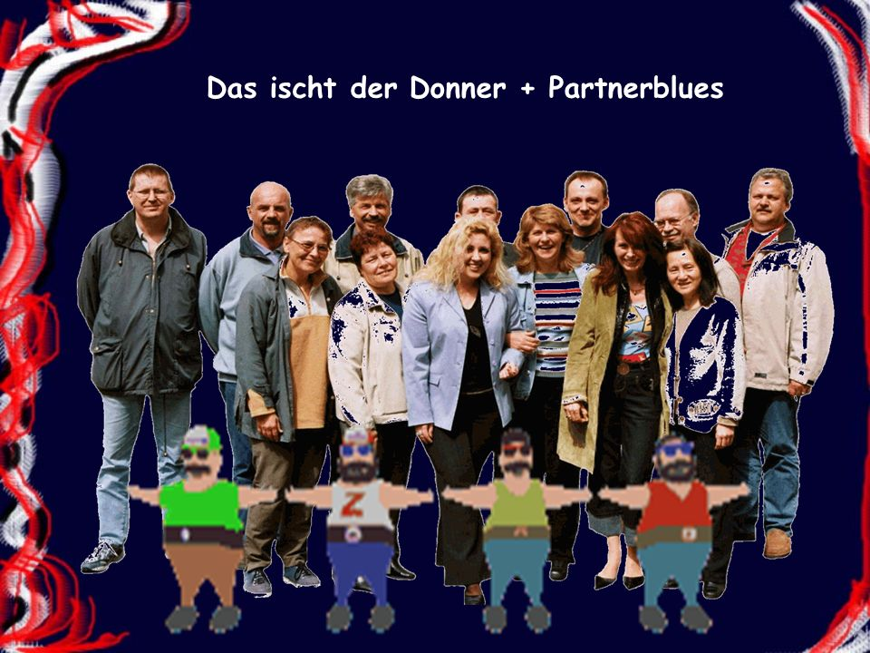 Das ischt der Donner + Partnerblues