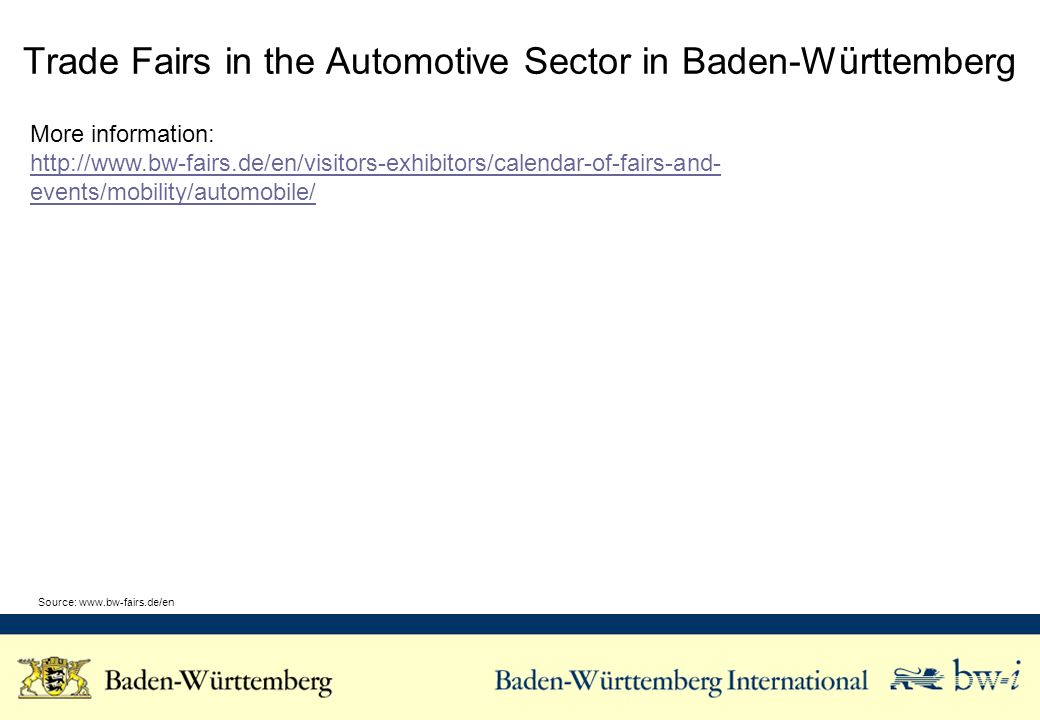 Trade Fairs in the Automotive Sector in Baden-Württemberg More information:   events/mobility/automobile/ Source:
