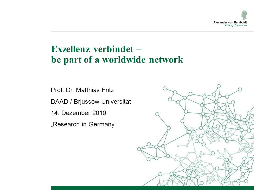 Exzellenz verbindet – be part of a worldwide network Prof.