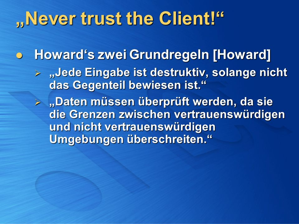 Never trust the Client.