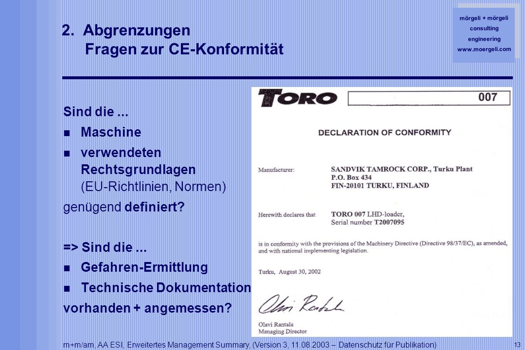 mörgeli + mörgeli consulting engineering www.moergeli.com m+m/am, AA ESI, Erweitertes Management Summary, (Version 3, 11.08.2003 – Datenschutz für Publikation) 13 2.